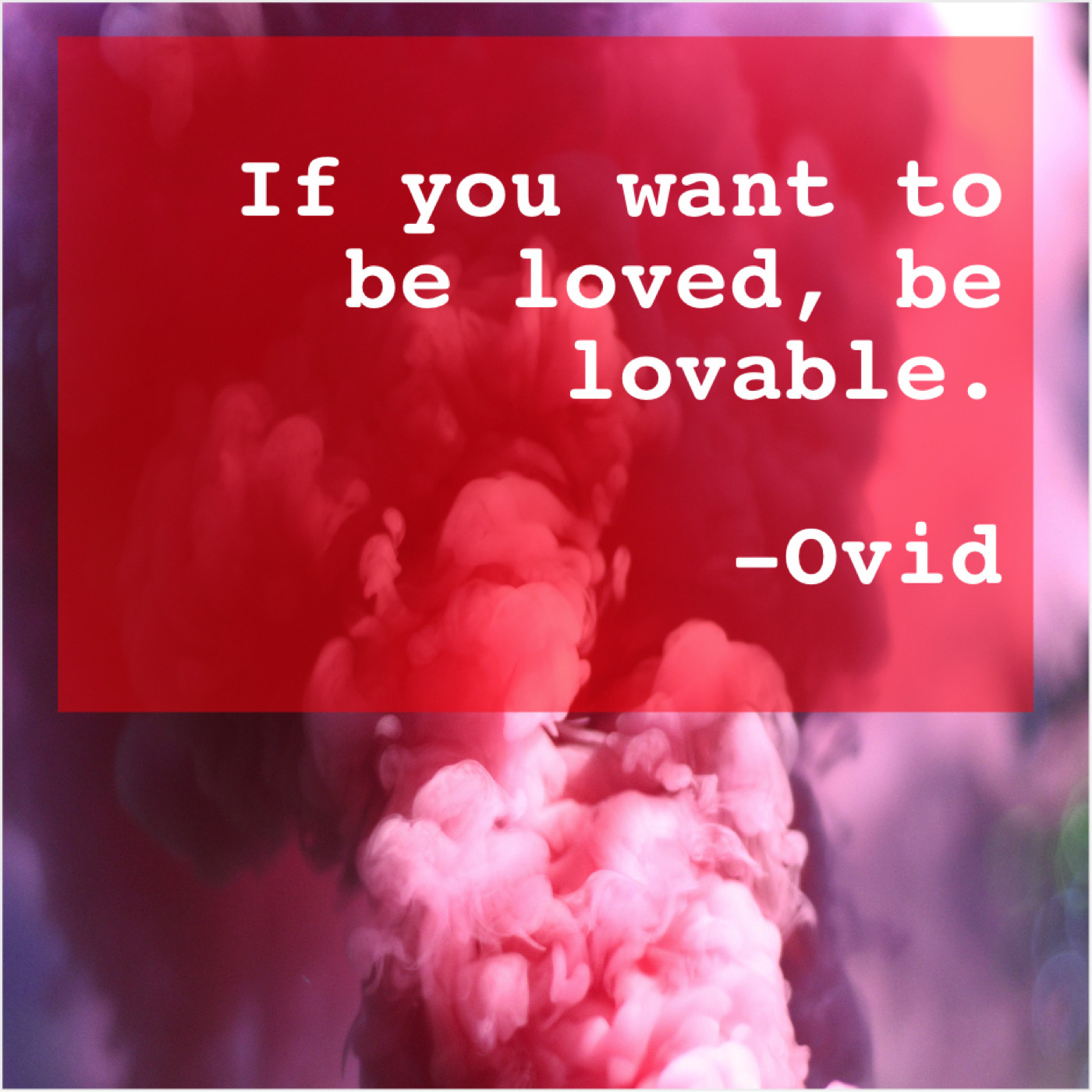 Lovable want be loved to if you be Learn to