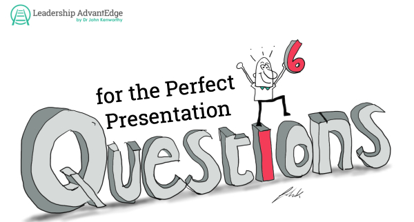 6 questions for the perfect presentations