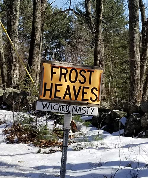 Frost heaves - wicked nasty sign
