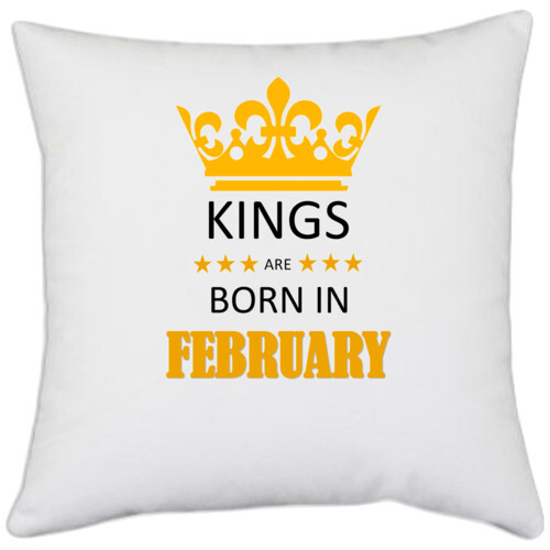 Birthday   Kings are born in February