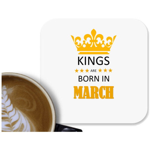 Birthday | Kings are born in March