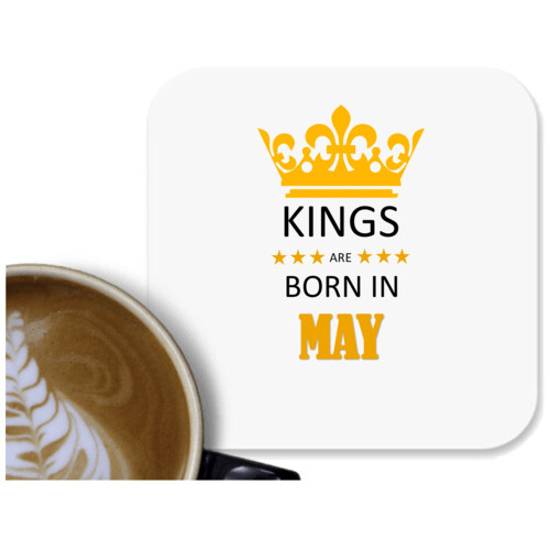 Birthday | Kings are born in May