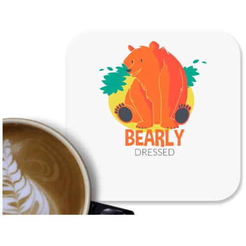 Bear | Bearly dressed