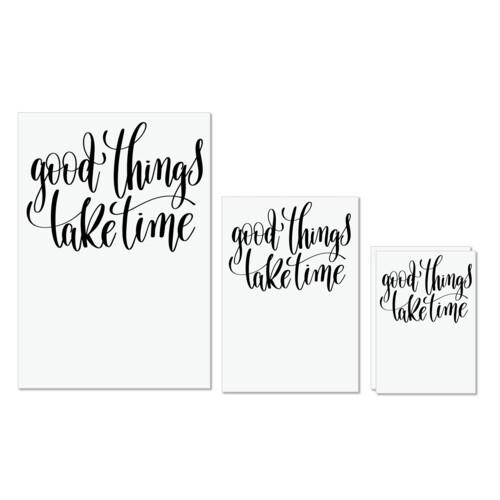 Calligraphy | Good things take time