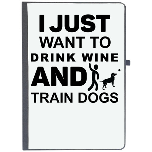 Wine, Dogs | I Just Want to Drink