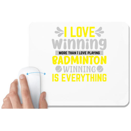 Badminton | I LOVE winning more than I love playing BADMINTON WINNINGIS EVERYTHING
