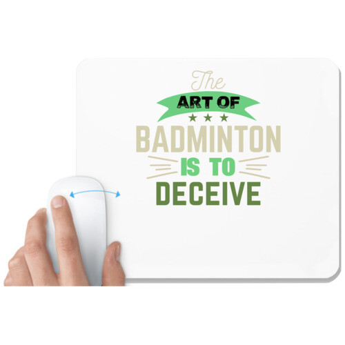 Badminton | The art of BADMINTON IS TO deceive