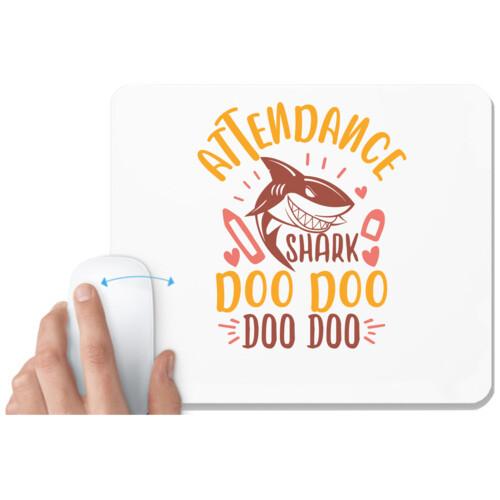 Attendance | attendance shark doo doo