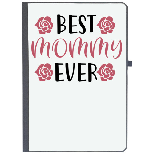 Mom, Mother | BEST MOMMY EVER
