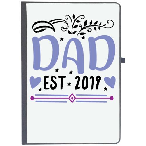 Father | Dad, est 2019