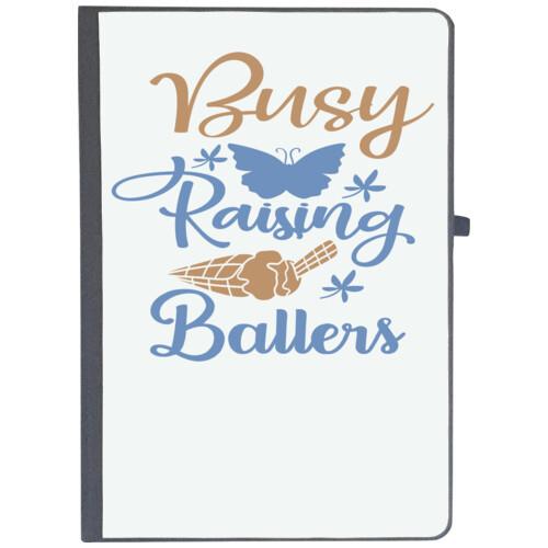| Busy raising