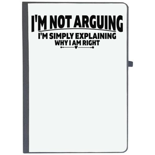 | i'm not arguing i'm simply explaining why i am right
