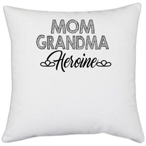 Mother, Grand Mother | mom grandma heroine