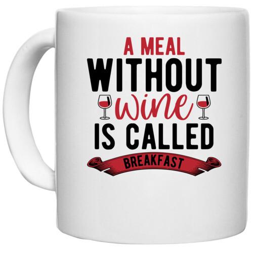 Wine, Breakfast | A Meal