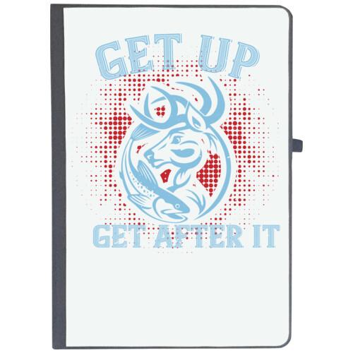 | get up get after it