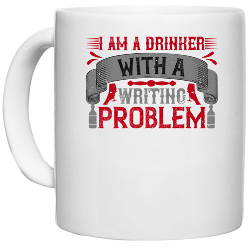 Drink, wine, Beer | I am a drinker with a writing problem