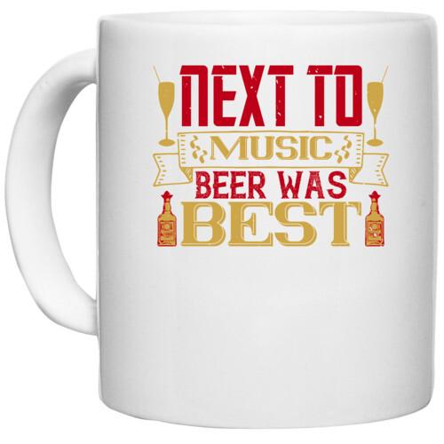 "Beer, music   ""Next to music, beer was best"
