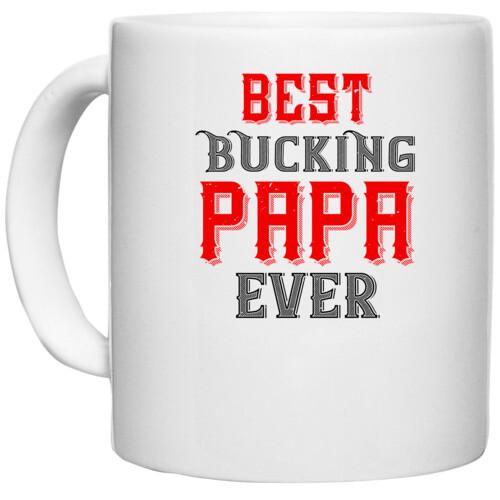 Papa, Father   best buking papa ever
