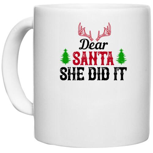 Christmas | Dear Santa, she did it